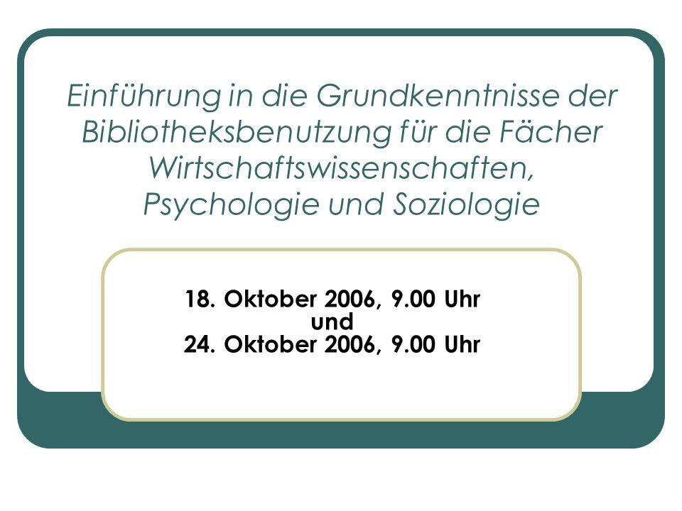 18. Oktober 2006, 9.00 Uhr und 24. Oktober 2006, 9.00 Uhr