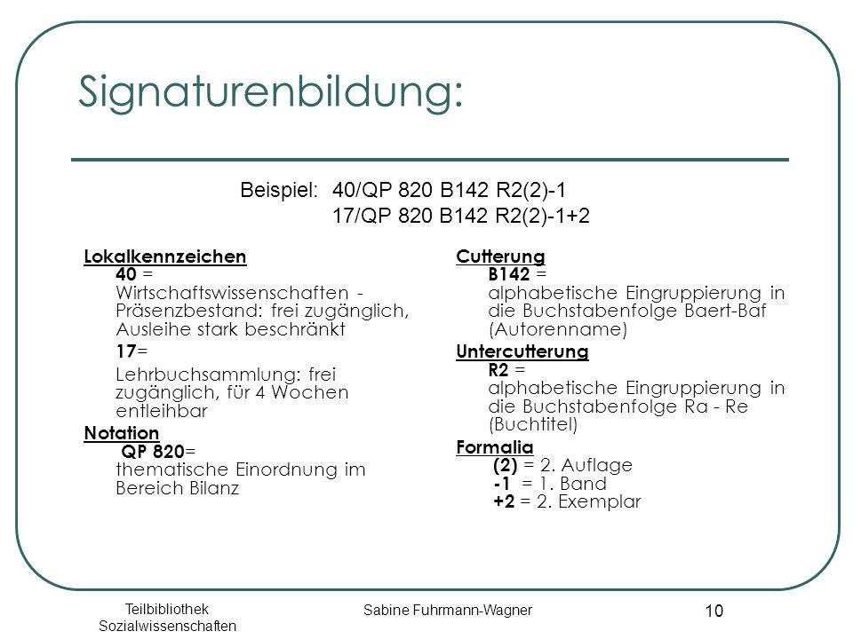 Signaturenbildung: Beispiel: 40/QP 820 B142 R2(2)-1 17/QP 820 B142 R2(2)-1+2.