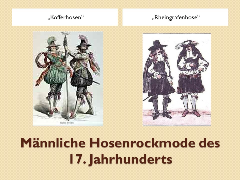 Männliche Hosenrockmode des 17. Jahrhunderts