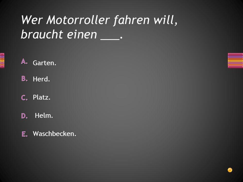 Wer Motorroller fahren will, braucht einen ___.