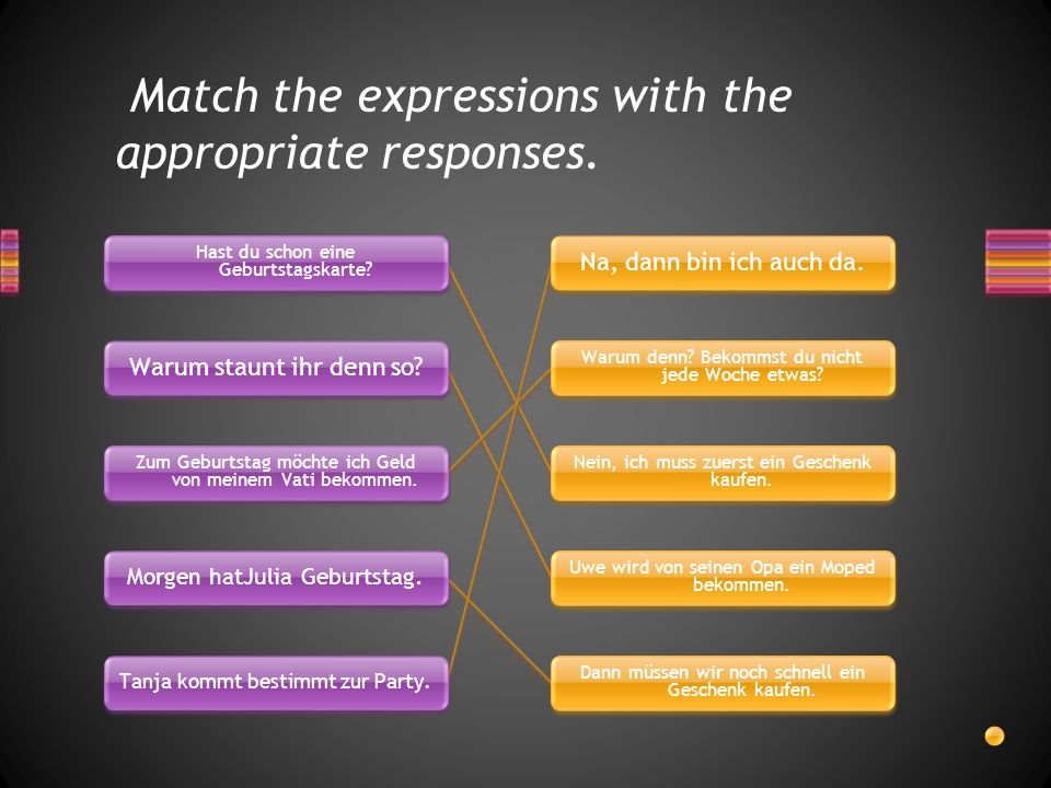Match the expressions with the appropriate responses.