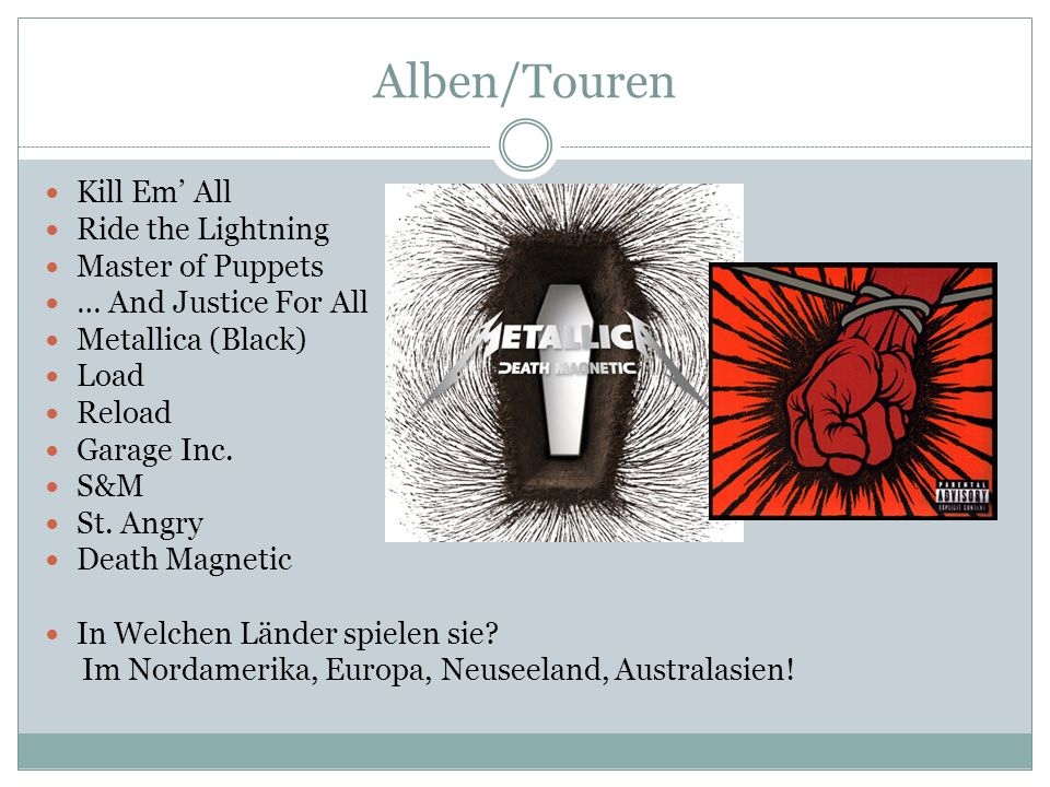 Alben/Touren Kill Em' All Ride the Lightning Master of Puppets
