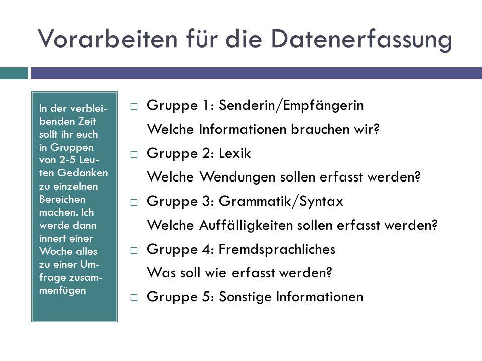 Vorarbeiten für die Datenerfassung