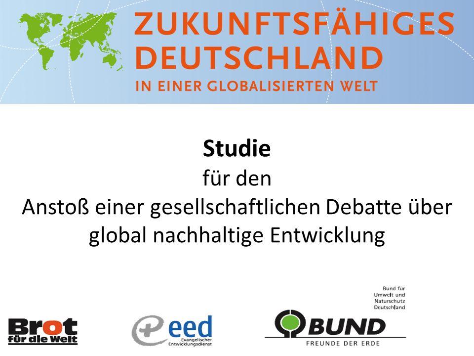 Studie für den Anstoß einer gesellschaftlichen Debatte über global nachhaltige Entwicklung