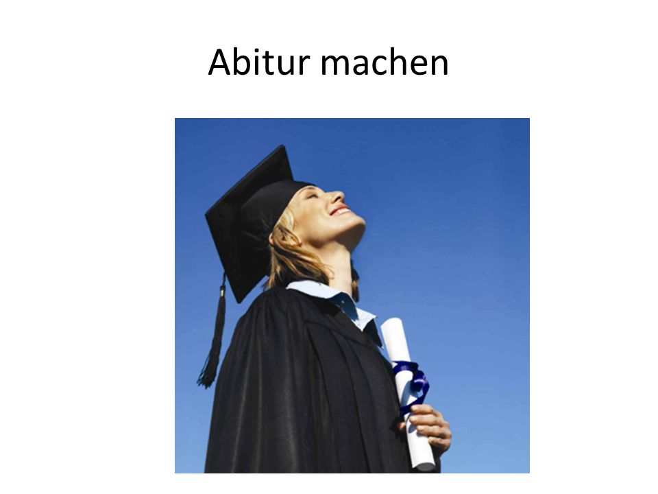 Abitur machen