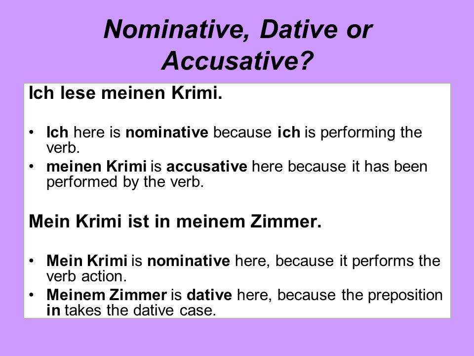 Nominative, Dative or Accusative