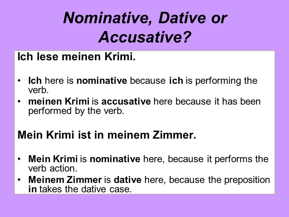 Nominative, Dative or Accusative