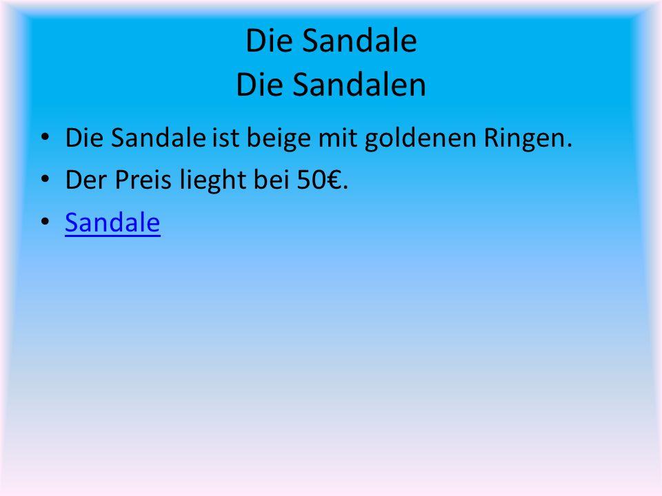 Die Sandale Die Sandalen