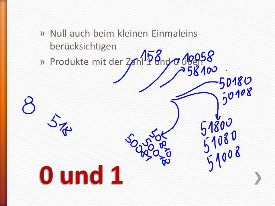 0 und 1 Null auch beim kleinen Einmaleins berücksichtigen