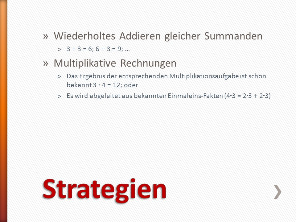 Strategien Wiederholtes Addieren gleicher Summanden