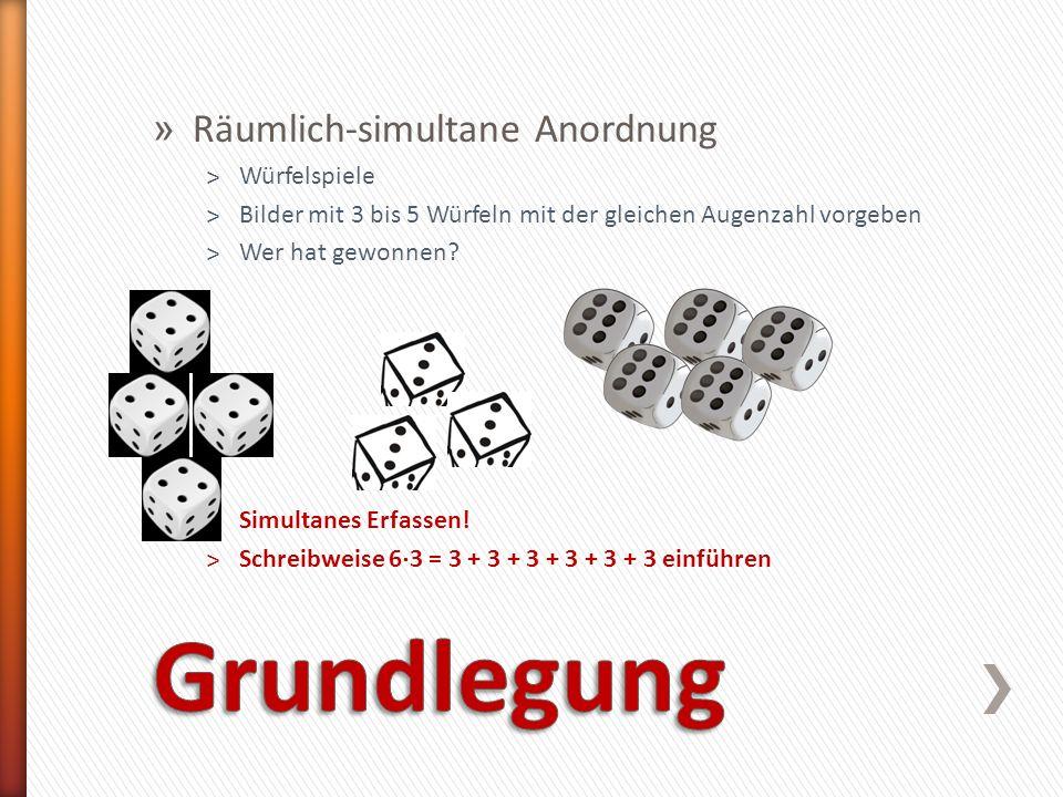 Grundlegung Räumlich-simultane Anordnung Würfelspiele
