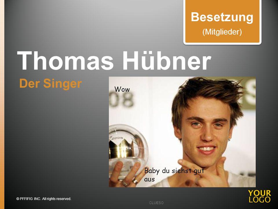 Thomas Hübner Besetzung Der Singer (Mitglieder) Wow