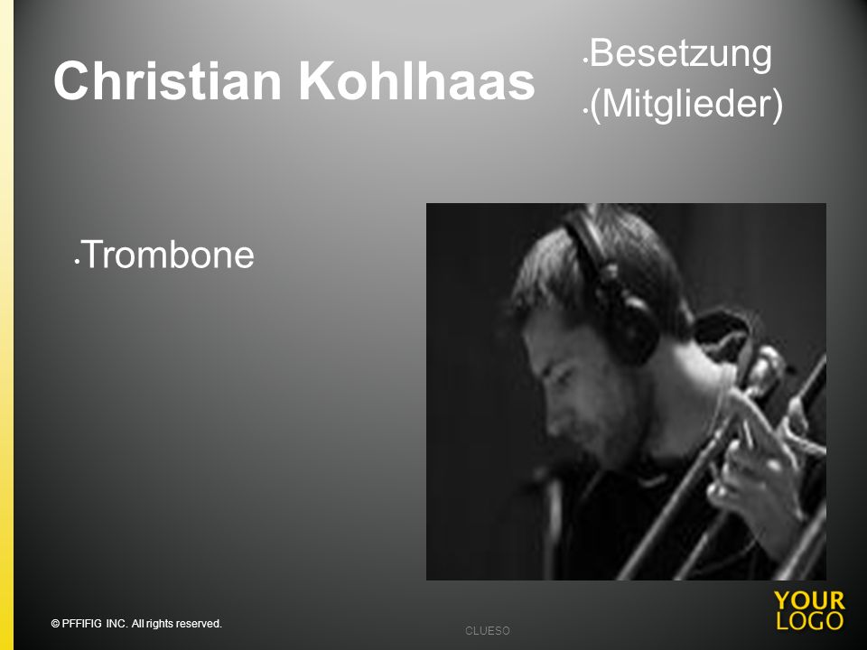 Christian Kohlhaas Besetzung (Mitglieder) Trombone Going into detail