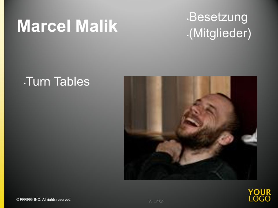 Marcel Malik Besetzung (Mitglieder) Turn Tables Going into detail