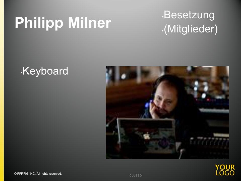 Philipp Milner Besetzung (Mitglieder) Keyboard Going into detail