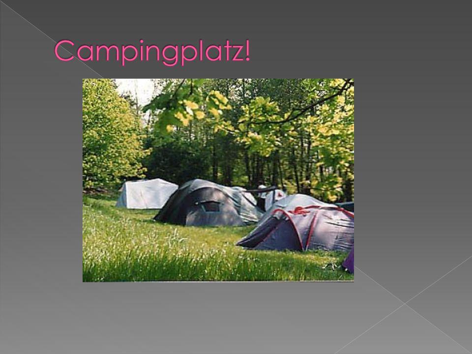 Campingplatz!