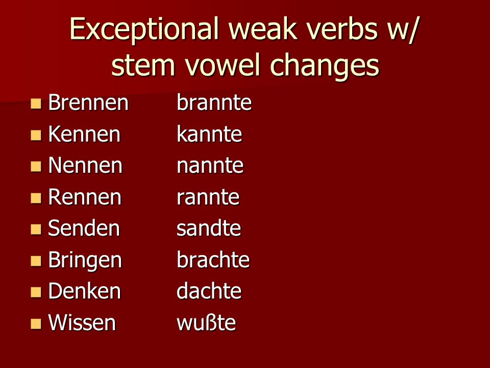 Exceptional weak verbs w/ stem vowel changes