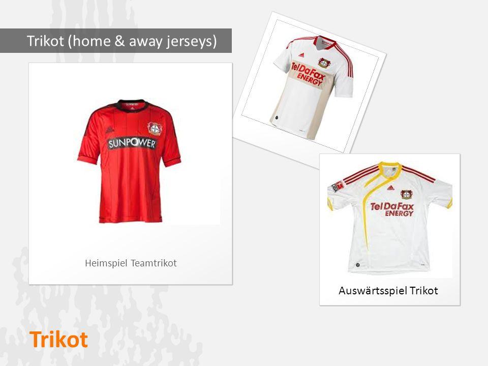 Trikot Trikot (home & away jerseys) Auswärtsspiel Trikot