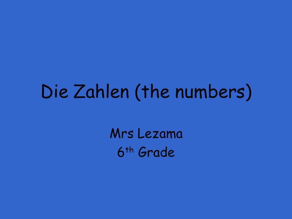 Die Zahlen (the numbers)