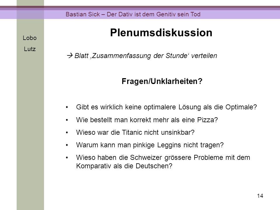 Plenumsdiskussion Fragen/Unklarheiten