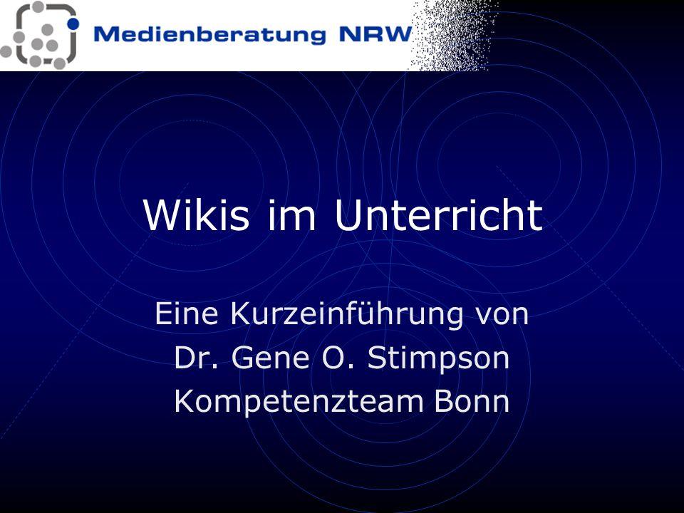 Eine Kurzeinführung von Dr. Gene O. Stimpson Kompetenzteam Bonn
