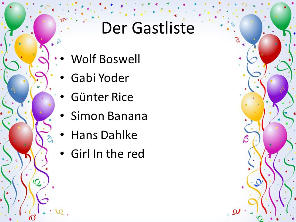 Der Gastliste Wolf Boswell Gabi Yoder Günter Rice Simon Banana