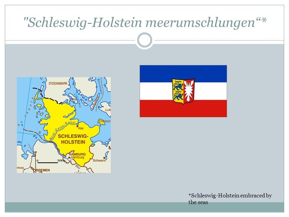 Schleswig-Holstein meerumschlungen *