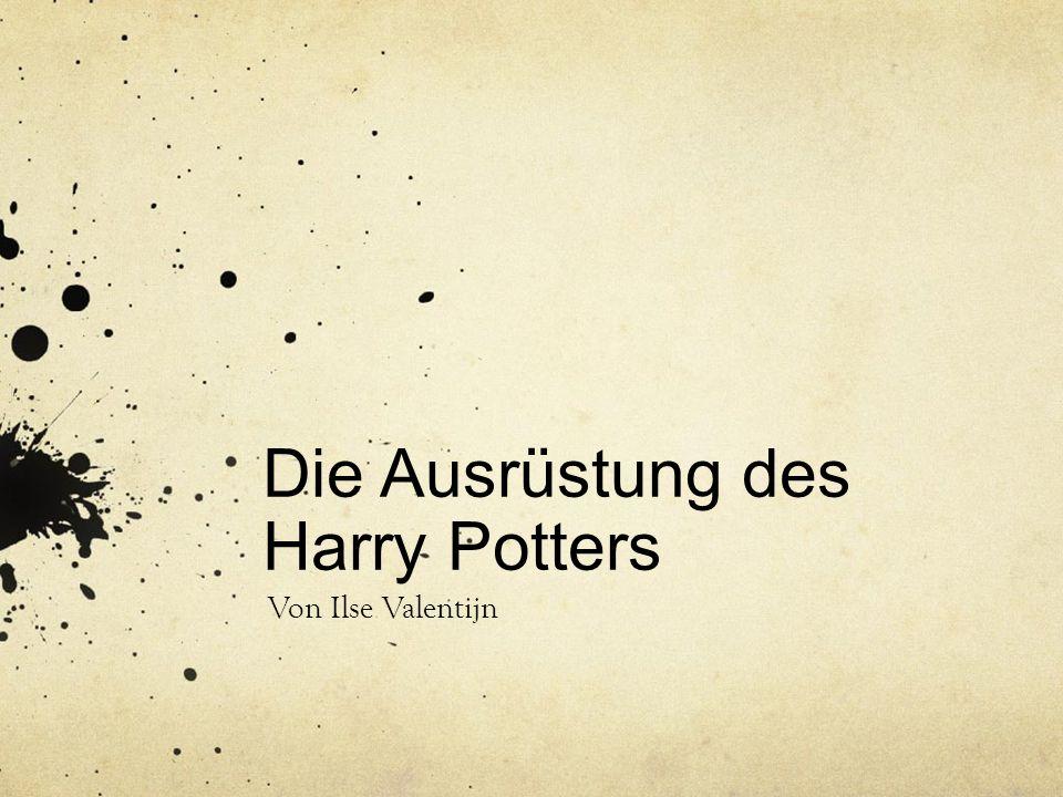 Die Ausrüstung des Harry Potters