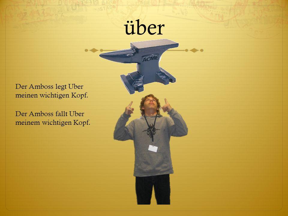 über Der Amboss legt Uber meinen wichtigen Kopf.