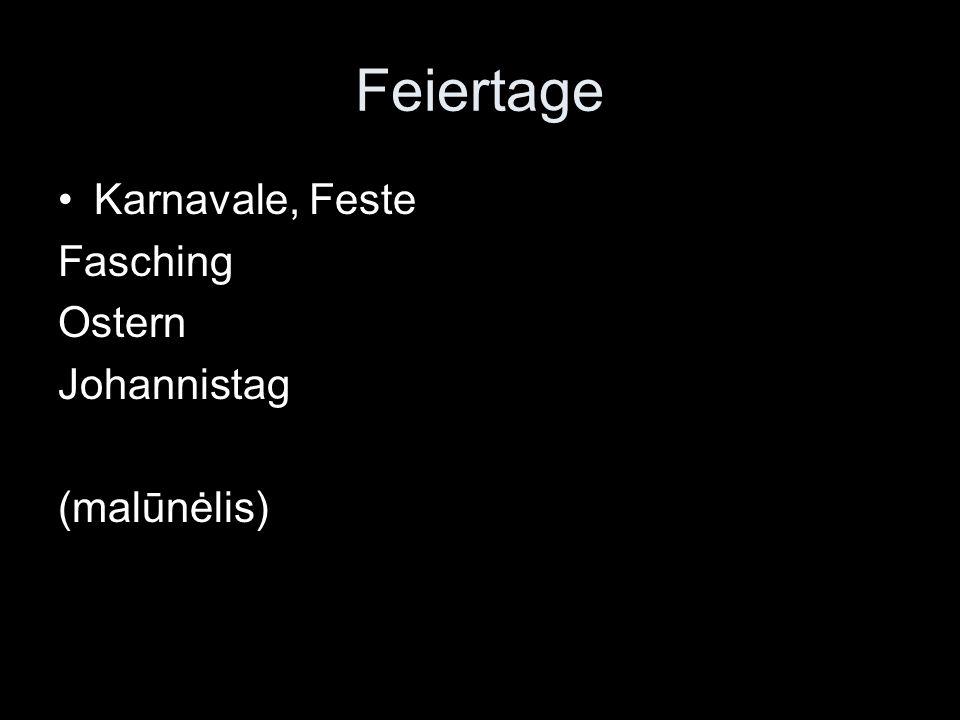 Feiertage Karnavale, Feste Fasching Ostern Johannistag (malūnėlis)