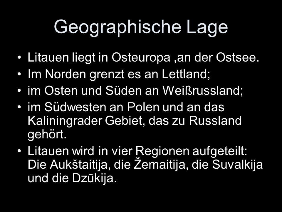 Geographische Lage Litauen liegt in Osteuropa ,an der Ostsee.