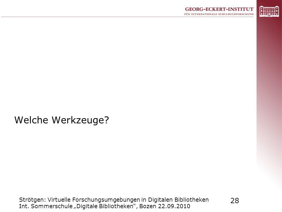 Welche Werkzeuge. Strötgen: Virtuelle Forschungsumgebungen in Digitalen Bibliotheken Int.