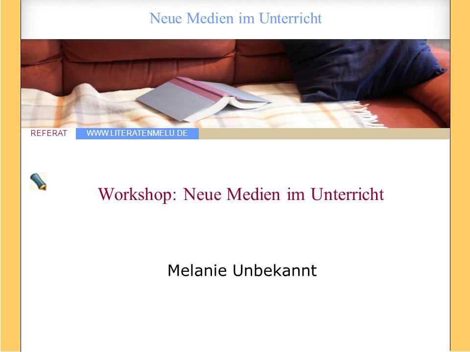 Workshop: Neue Medien im Unterricht