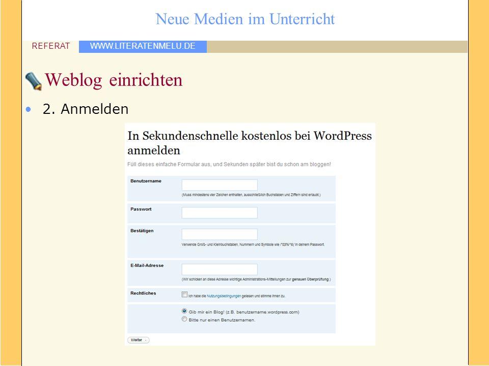 Weblog einrichten 2. Anmelden