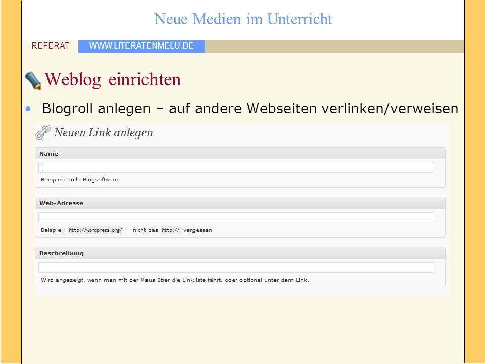Weblog einrichten Blogroll anlegen – auf andere Webseiten verlinken/verweisen