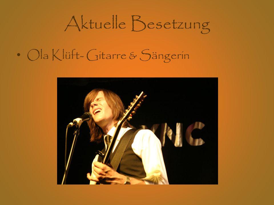 Aktuelle Besetzung Ola Klüft- Gitarre & Sängerin