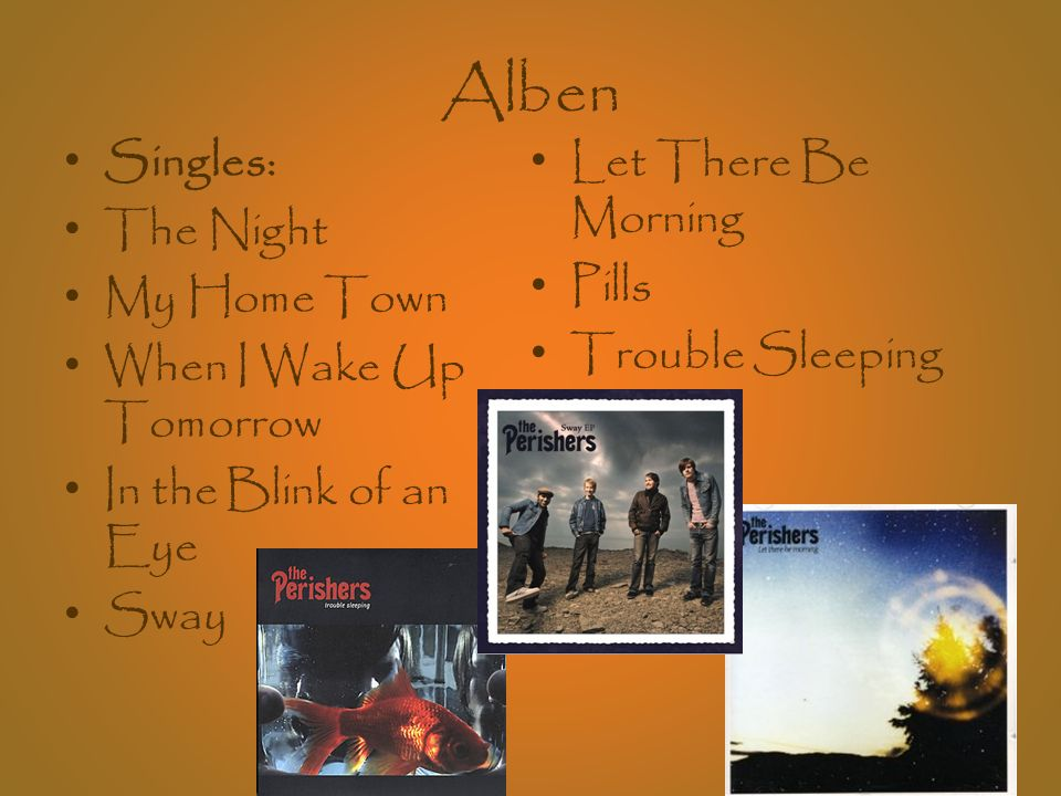 Alben Singles: Let There Be Morning The Night Pills My Home Town