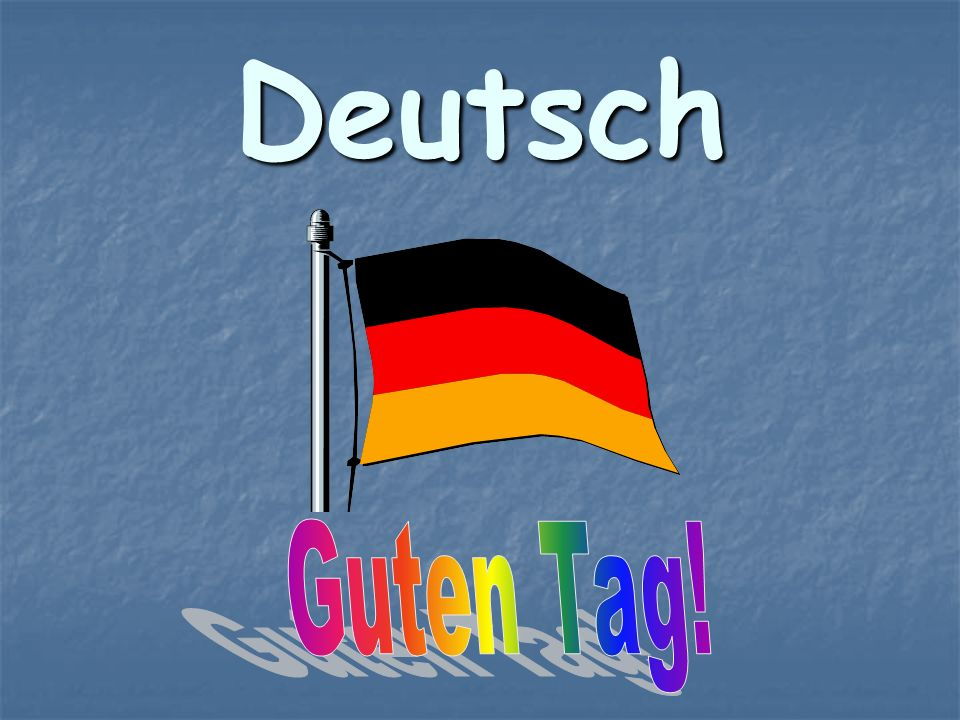 Deutsch Guten Tag!