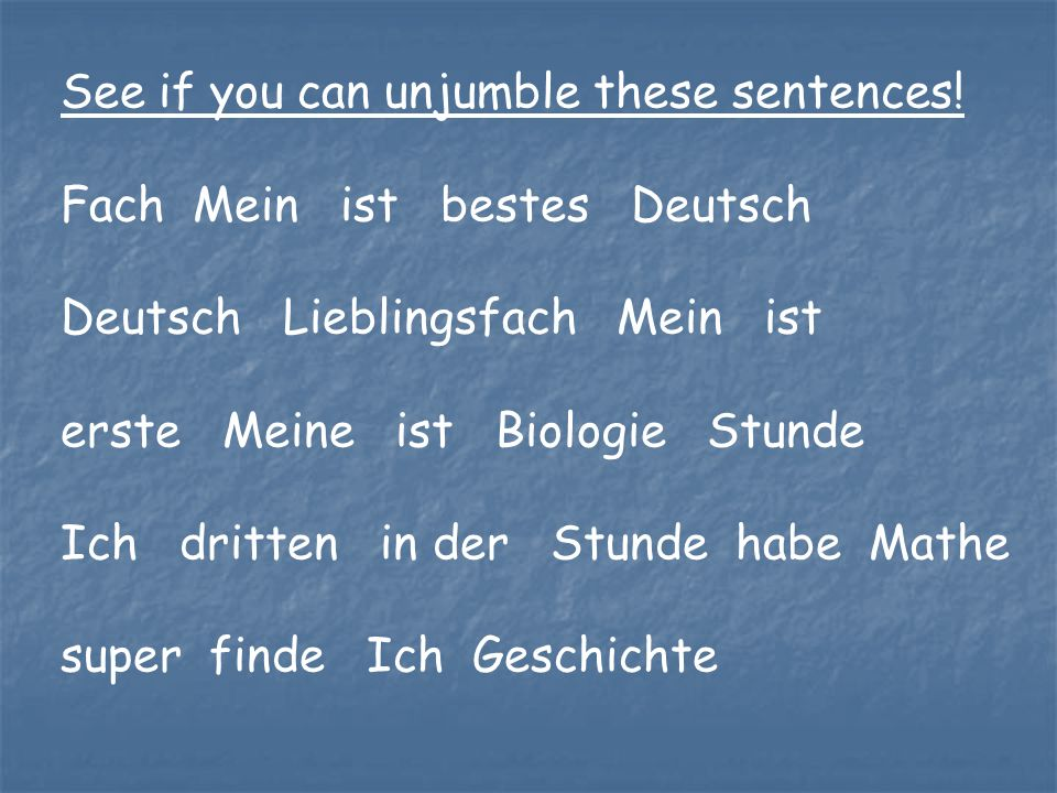 See if you can unjumble these sentences!