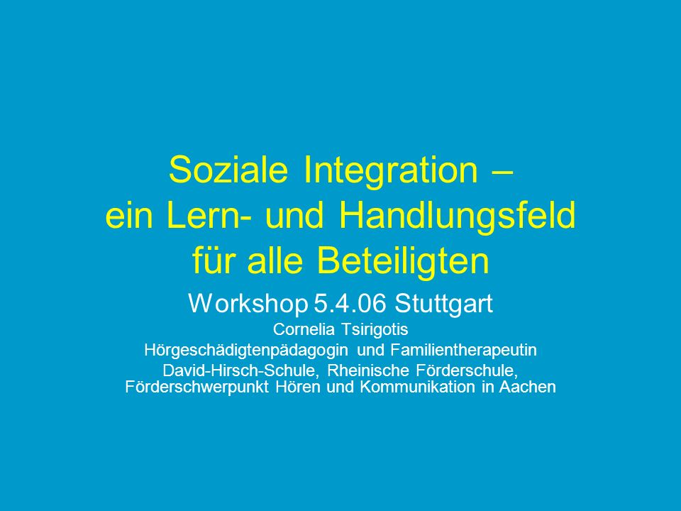 Soziale Integration – ein Lern- und Handlungsfeld für alle Beteiligten