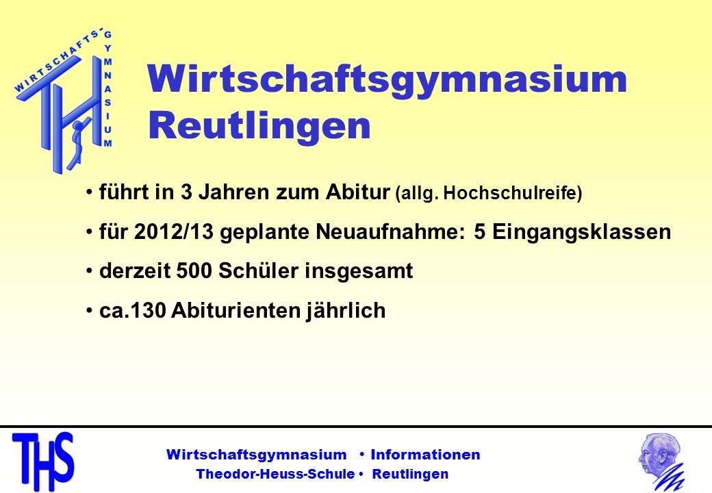 Reutlingen führt in 3 Jahren zum Abitur (allg. Hochschulreife)