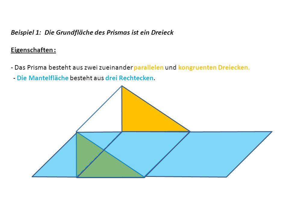 Beispiel 1: Die Grundfläche des Prismas ist ein Dreieck