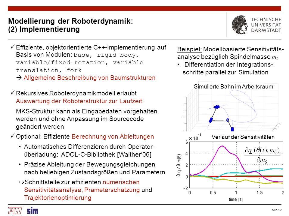 Weiteres Vorgehen (2 von 5): Sensitivität / Modellbasierte Parameteridentifikation und Bahnoptimierung