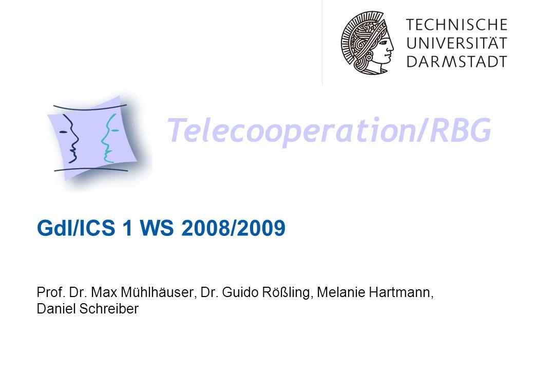 Telecooperation/RBG GdI/ICS 1 WS 2008/2009