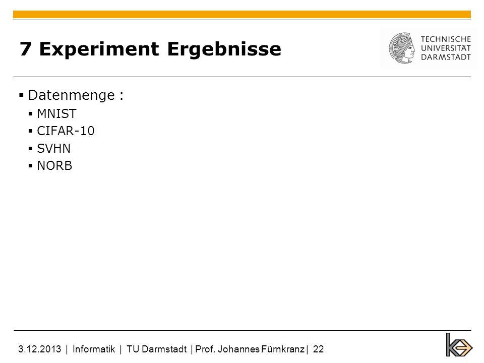 7 Experiment Ergebnisse