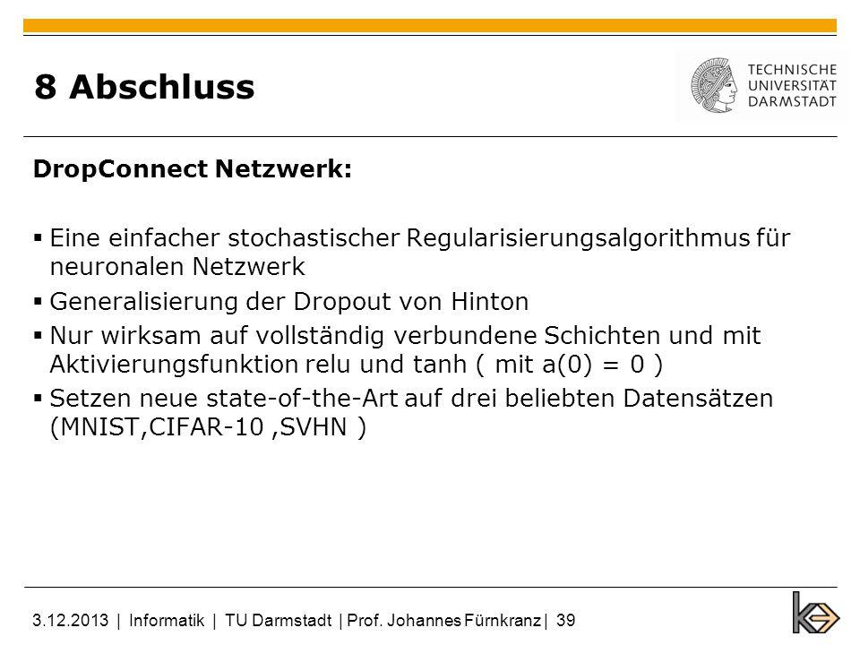 8 Abschluss DropConnect Netzwerk:
