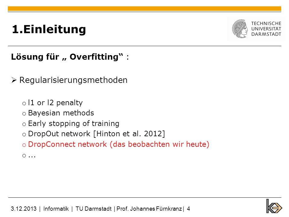 """1.Einleitung Lösung für """" Overfitting : Regularisierungsmethoden"""