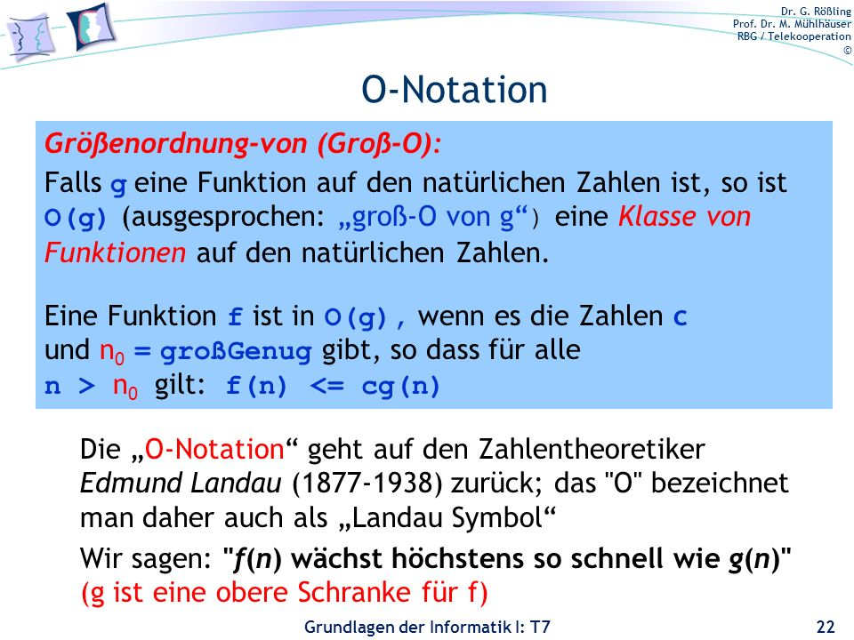 O-Notation Größenordnung-von (Groß-O):