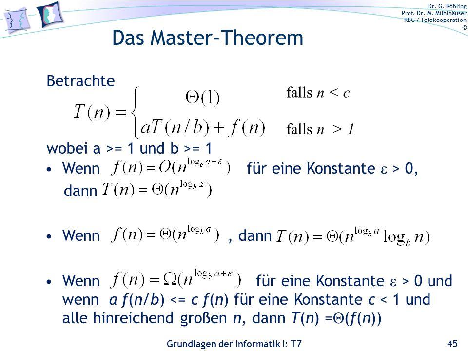 Das Master-Theorem Betrachte falls n < c