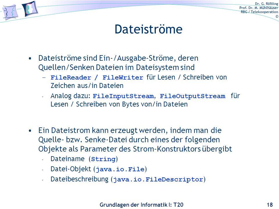 Dateiströme Dateiströme sind Ein-/Ausgabe-Ströme, deren Quellen/Senken Dateien im Dateisystem sind.